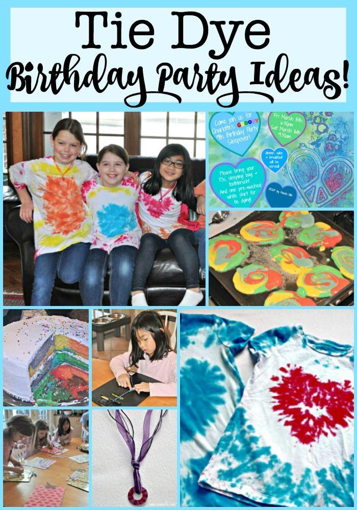 9c93011350ee Tie Dye Birthday Party Ideas!