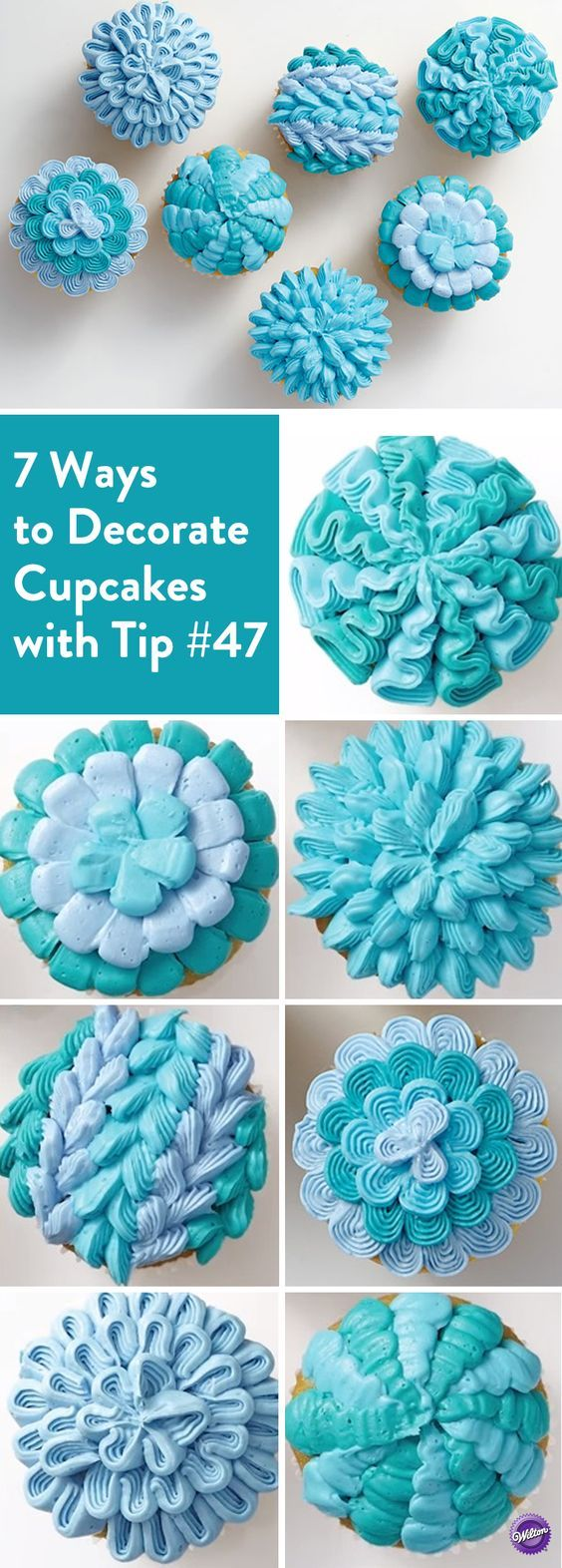 7 Ways to Decorate Cupcakes with Tip #47 -- www.cakecoachonline.com - sharing...