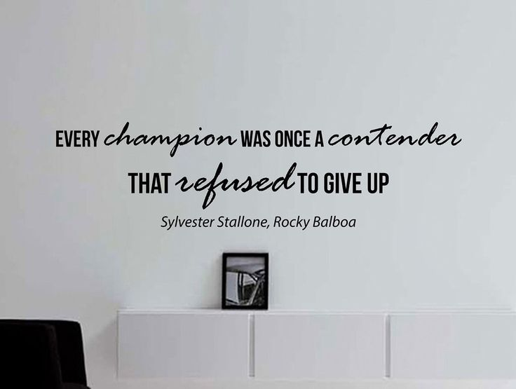 """Sylvester Stallone, Rocky Balboa Quote Inspirational Motivational Wall Decal Home Décor """"Every Champion"""" 42x12 Inches"""