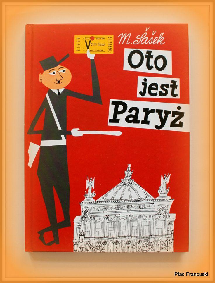 KSIĄŻKA - PREZENT DLA TWOJEGO DZIECKA w księgarni PLAC FRANCUSKI- Cudo. Dla amatorów lekko wypłowiałej grafiki retro. Książka urzeka swoją odmiennością. Teksty pod rysunkami zachęcają do rozmów z dziećmi... niekoniecznie o Paryżu. Wspaniały prezent nie tylko dla dzieciaków.