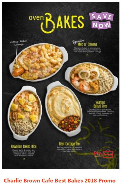 Singapore best oven bakes promotion 2018, now at Charlie Brown Cafe, Cineleisure Orchard mall. Over 70 choices of Halal certified food and beverages. Check them out now.
