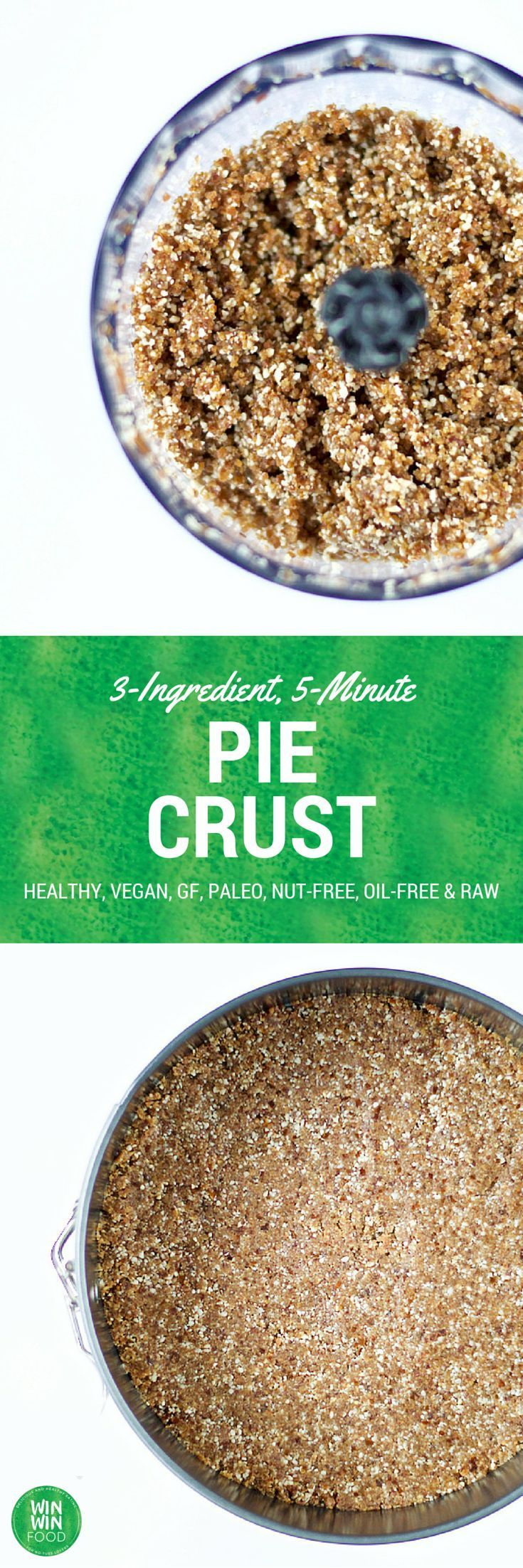 3-Ingredient, 5-Minute, Nut-Free Pie Crust - healthy, vegan, raw, paleo, glutenfree, and oilfree
