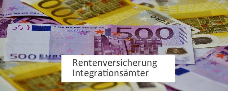 Geldscheine (www.pixabay.com). Hinzugefügter Schriftzug: Rentenversicherung, Integrationsämter