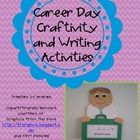 Included: Career Day Craftivity and Writing to go inside Career Day notes to send home Booklet to use to write down questions to ask/answers to ...
