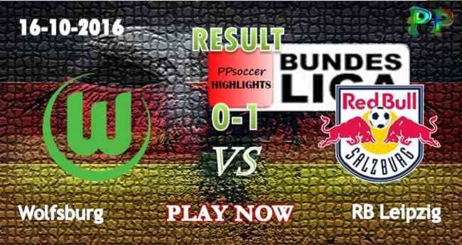 Wolfsburg 0 - 1 RB Leipzig 16.10.2016 HIGHLIGHTS - PPsoccer