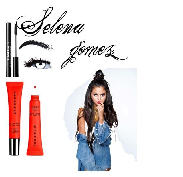 """Selena gomez"" by vensku on Polyvore featuring beauty and Burberry"