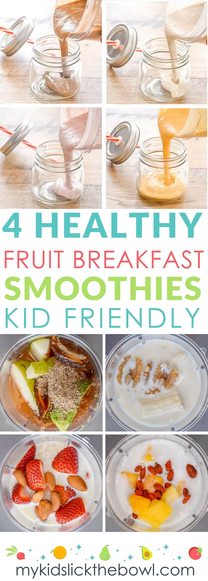 4 Healthy fruit breakfast smoothies for kids, easy recipes with loaded with healthy fats and grains #healthykids #smoothies