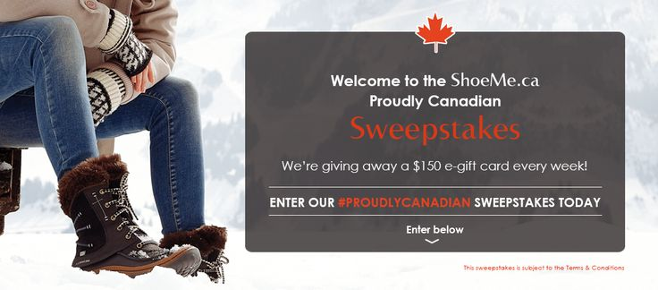 I just entered the ShoeMe.ca Proudly Canadian Sweepstakes!