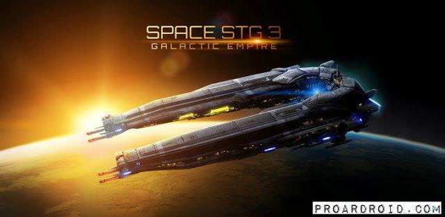 تحميل لعبة Space Stg 3 V3 2 1 مهكرة كاملة للأندرويد اخر تحديث Galactic Galactic Empire Space Games
