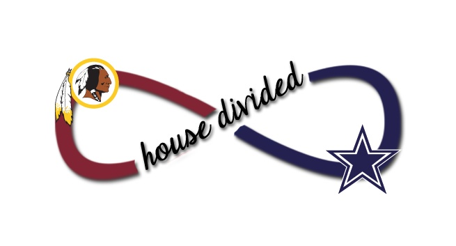 house divided - Redskins/Cowboys