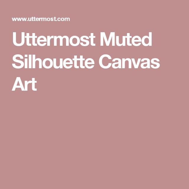 Uttermost Muted Silhouette Canvas Art