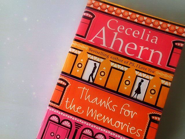 Sundays and Ink: Thanks for the Memories by Cecelia Ahern