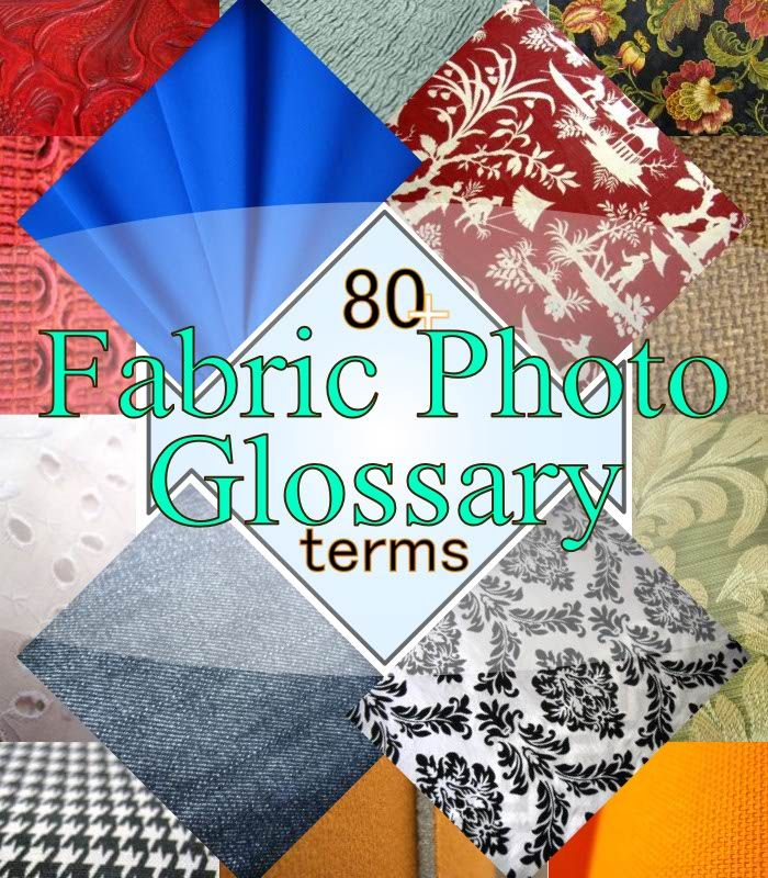 very handy reference fabric photo glossary to help you learn what all different types of fabric. Black Bedroom Furniture Sets. Home Design Ideas