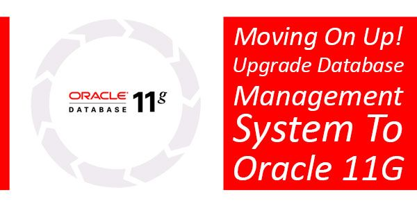 Moving On Up Then You Should Know Why Upgrading Your Database Management System to Oracle 11G Needs To Happen Now And Important? Check Out The Reasons About Why...  Article: www.exeideas.com/2014/09/upgrade-database-system-to-oracle-11g.html Tags: #DataBase #Oracle #Oracle11G #Oracle10G #OracleDataBase #UpgradeDataBase #UpgradeOracle