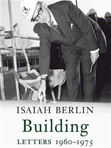Isaiah Berlin was an intellectual star who published little. His witty letters   show the man in full, says Duncan White.