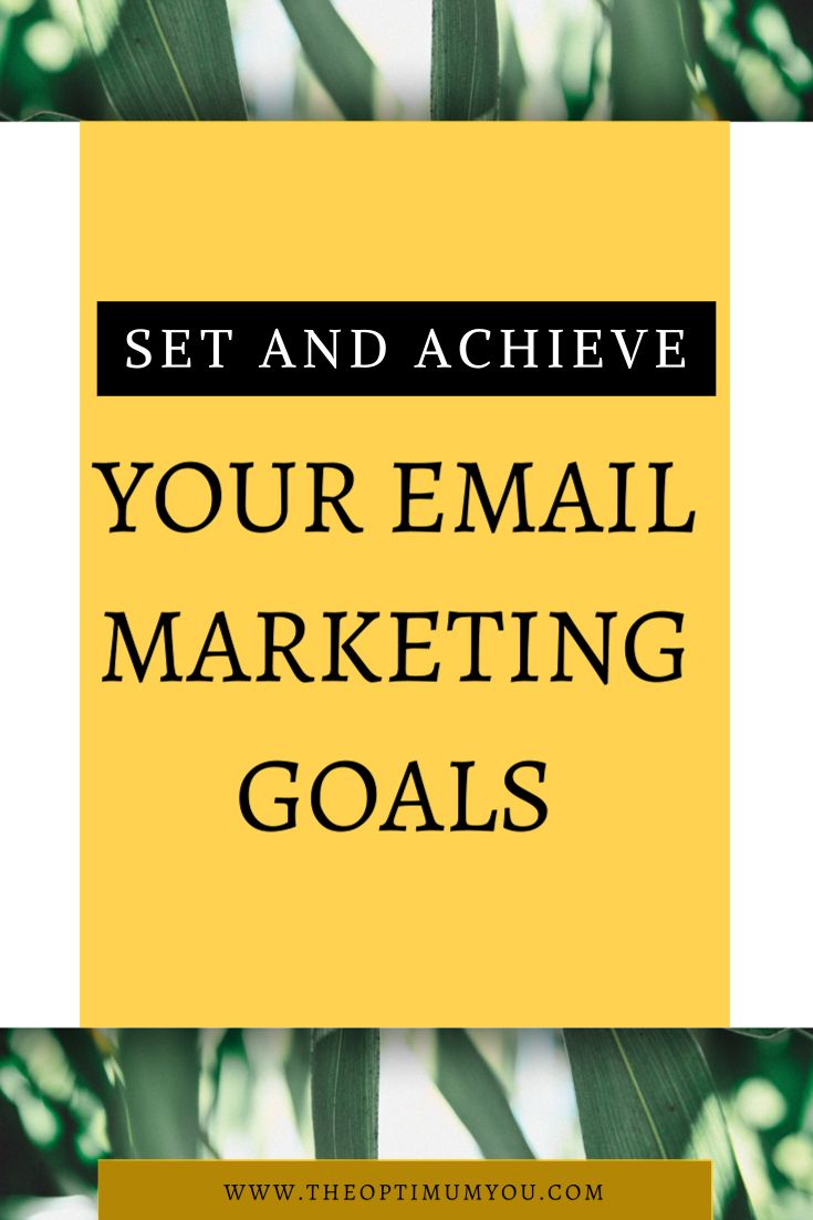 If you want to be successful with your email list, you need to learn how to set and achieve all your email marketing goals. Achieving goals starts with setting the right goals in the right way. Then, using those goals to make an actionable list, you will be more likely to achieve them.