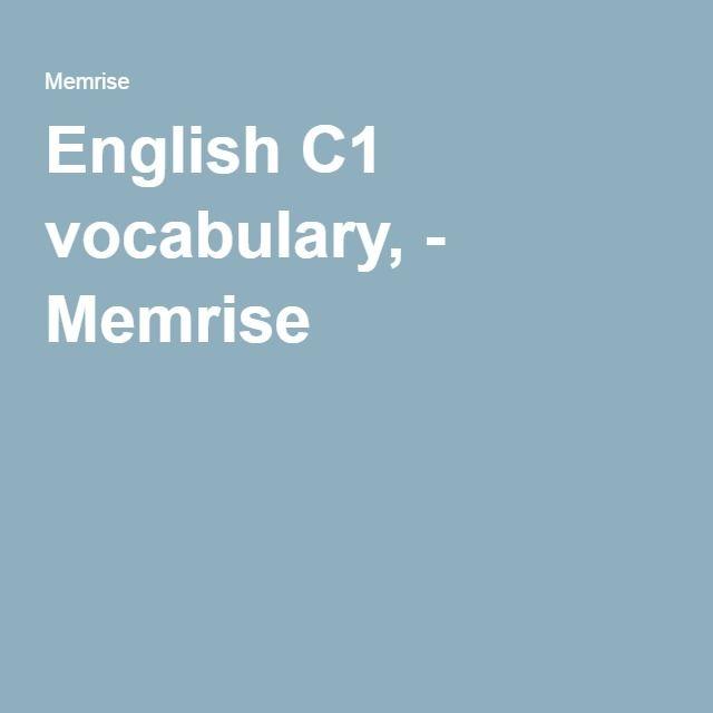English C1 vocabulary, - Memrise