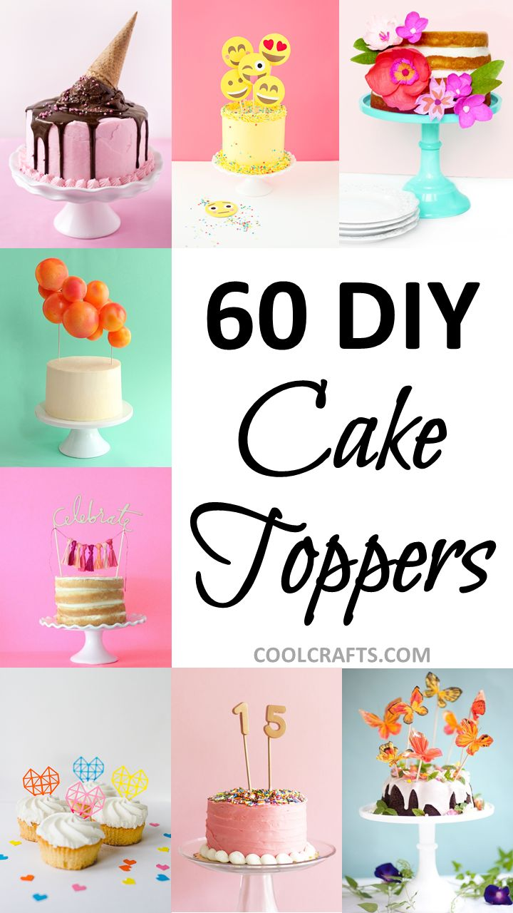 60 DIY Cake Toppers, http://www.coolcrafts.com/diy-cake-toppers/