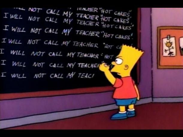 """Las maestras y los estudiantes""""I will not call my teacher hot cakes"""" (No llamaré a mi maestra hot cakes), fue la frase que Bart escribió al inicio del capítulo """"Homer's Night Out"""" (1990). Si bien este pequeño travieso no está cerca de tener una relación con la profesora Krabappel, se sabe que hay muchos casos 'estudiante-maestra' que son reales. El más conocido es el protagonizado por Mary Kay Letourneau, en 1997. Esta mujer tuvo un affair con su alumno de 12 años y salió embarazada."""