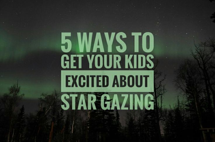 Get your kids excited about stars and the night sky around Edmonton