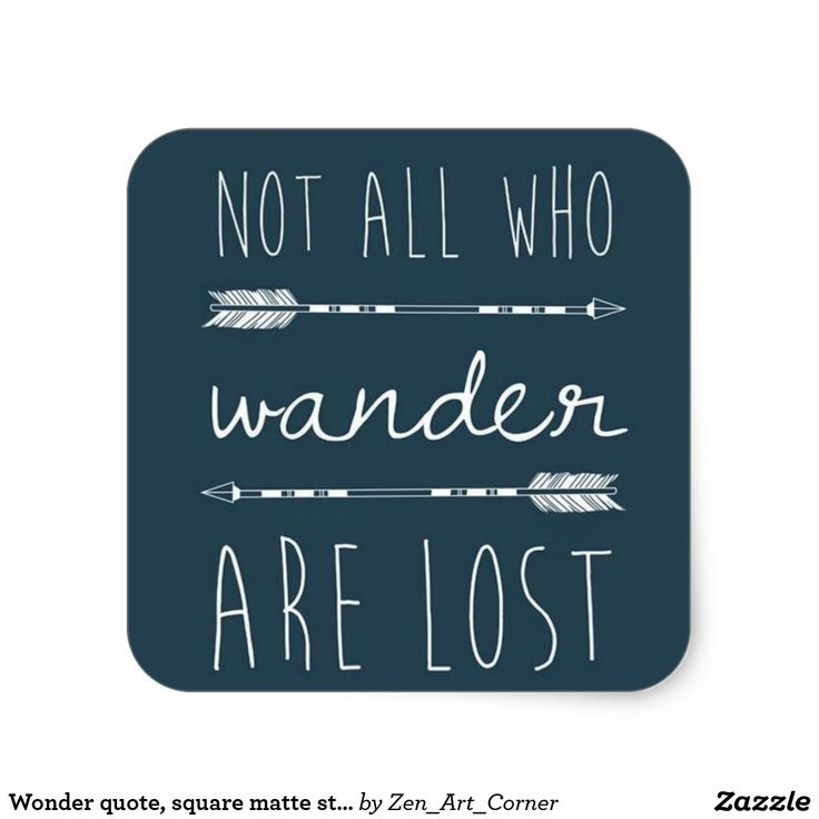 Wonder quote, square matte sticker
