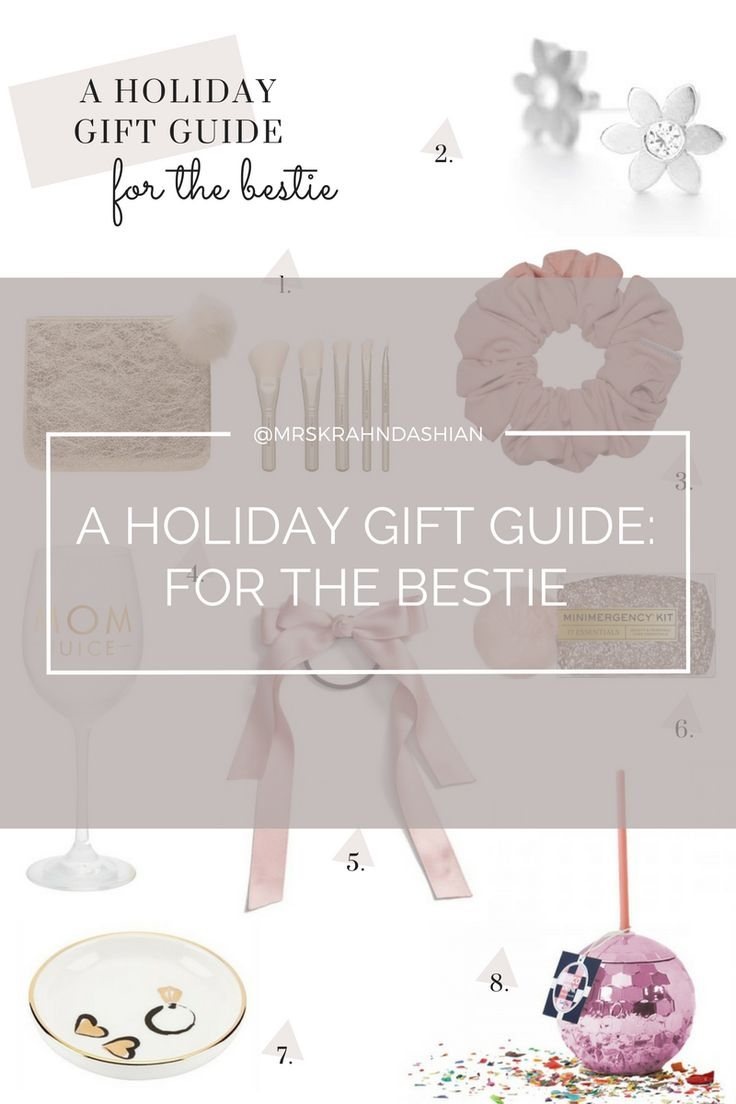 a holiday gift guide: for the bestie | mrskrahndashian - the blog