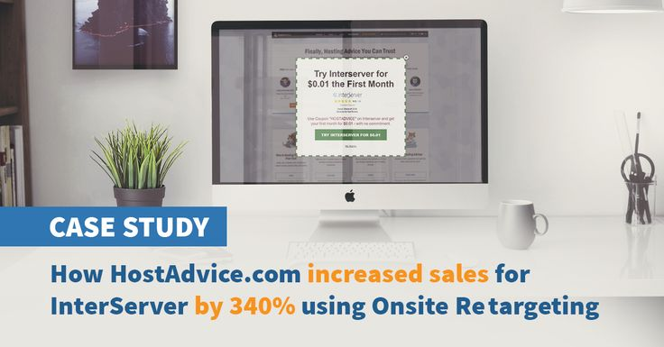 [CASE STUDY] How HostAdvice boosted sales of their top advertisers by 340% maintaining a high ARPU Using Onsite Retargeting?