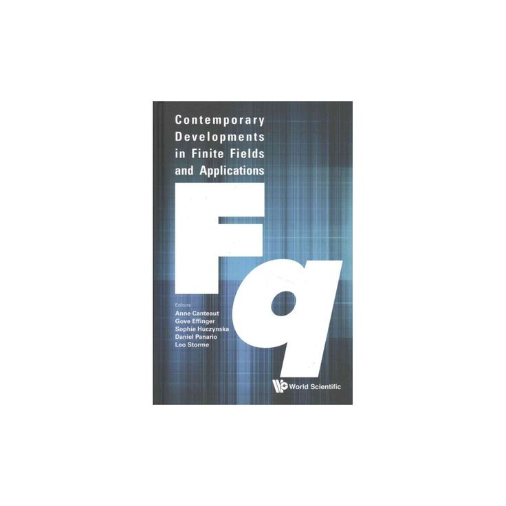 Contemporary Developments in Finite Fields and Applications (Hardcover)