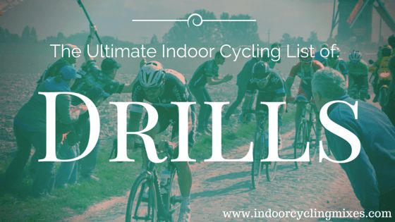 Ultimate List Of Spin Class DrillsIndoor Cycling Mixes