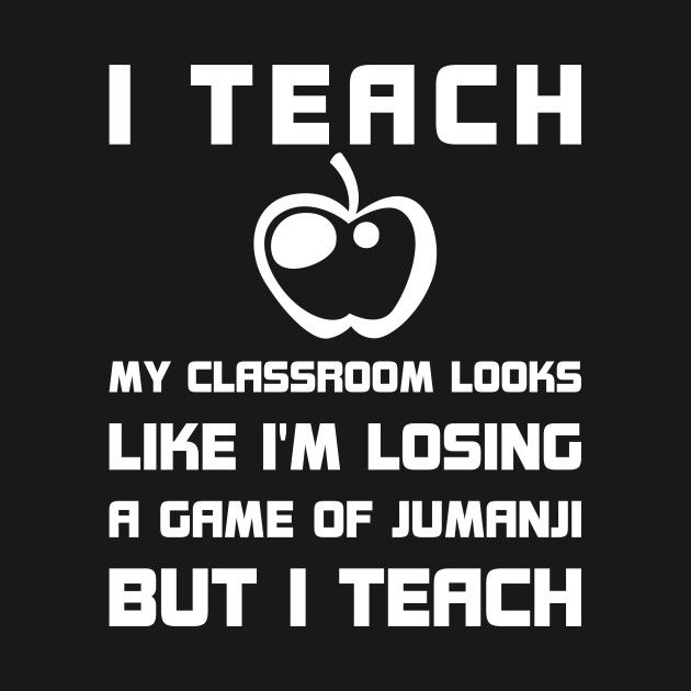 I TEACH MY CLASSROOM LOOKS LIKE I'M LOSING A GAME of JUMANJI T-Shirt i-teach , jumanji , teacher , math-teacher , school-teacher , chemistry-teacher , english-teacher , teachers , pi-day , 3-dot-14 , best-teacher , teacher-ideas , teacher-design , teacher-sayings , worlds-best-teacher , first-grade-teacher , teacher-funny , super-teacher , funny , fun , i-teach-my-classroom-looks-like , loosing-a-game , game-of-jumanji , apple