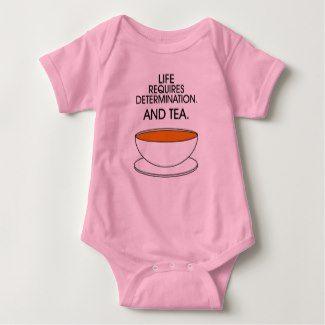 Life ... determination. And tea. (© Mira) Bodysuit