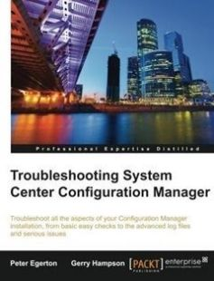 Troubleshooting System Center Configuration Manager free download by Peter Egerton Gerry Hampson ISBN: 9781782174844 with BooksBob. Fast and free eBooks download.  The post Troubleshooting System Center Configuration Manager Free Download appeared first on Booksbob.com.