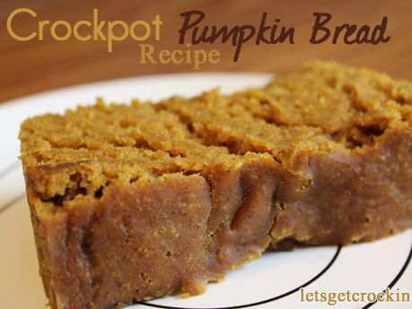 Pinner wrote~Yummy crock-pot pumpkin bread!  This is probably the best bread I've ever made!!