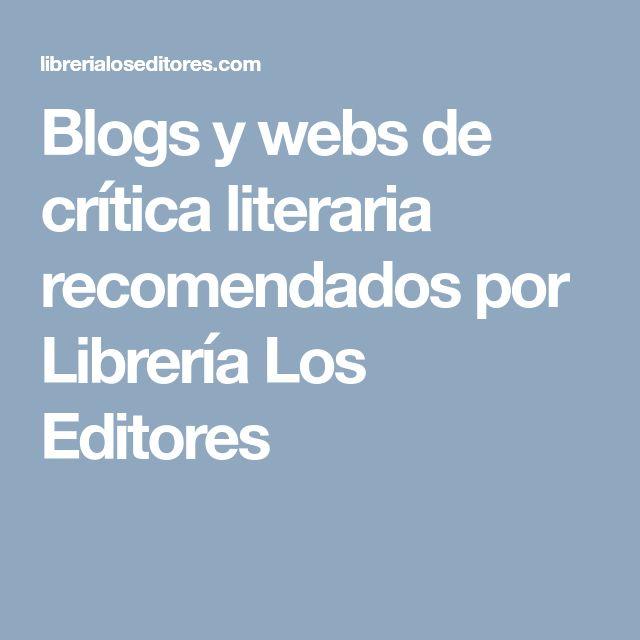 Blogs y webs de crítica literaria recomendados por Librería Los Editores