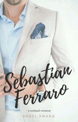 [Di ON HOLD untuk sementara!!!] Sebastian Ferraro, dulu hanyalah ora… #percintaan # Percintaan # amreading # books # wattpad
