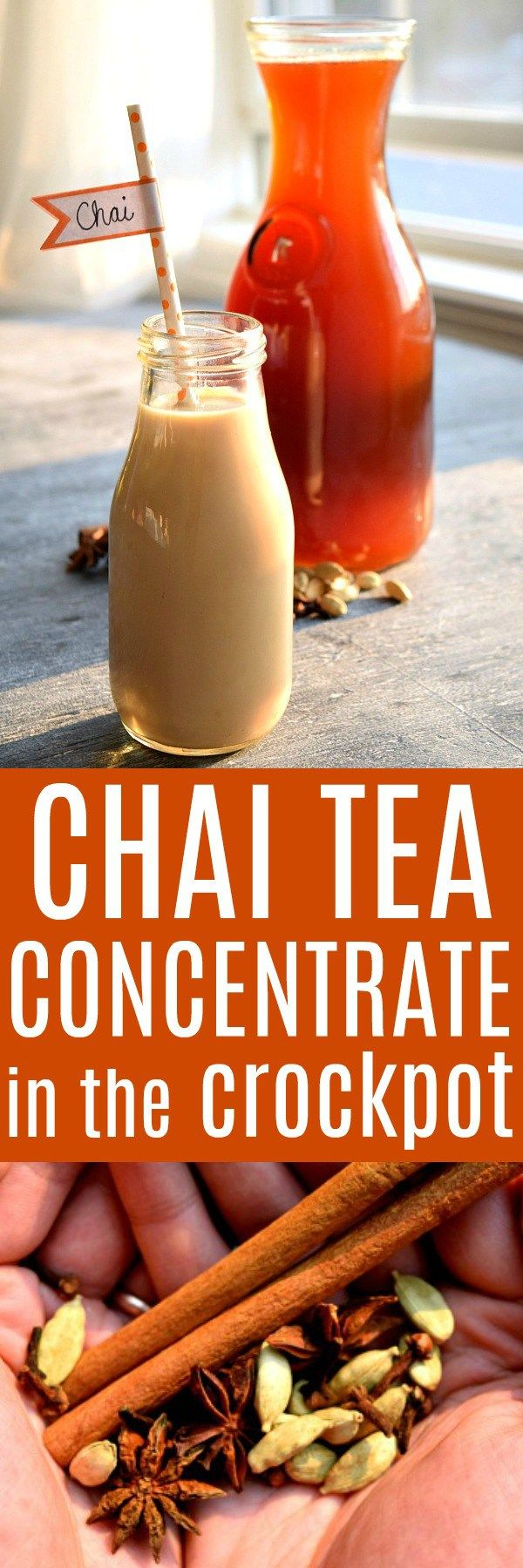 Crock Pot Chai Tea Concentrate, made with cinnamon sticks, cardamom pods, fresh ginger and star anise