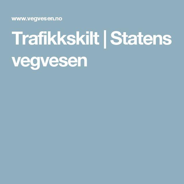 Trafikkskilt | Statens vegvesen