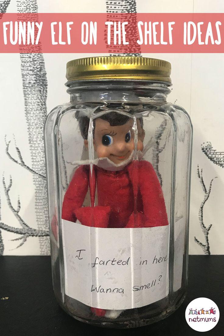 Funny Elf on the Shelf ideas. Farting in a jar elf.