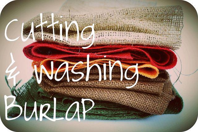 cutting & washing burlap