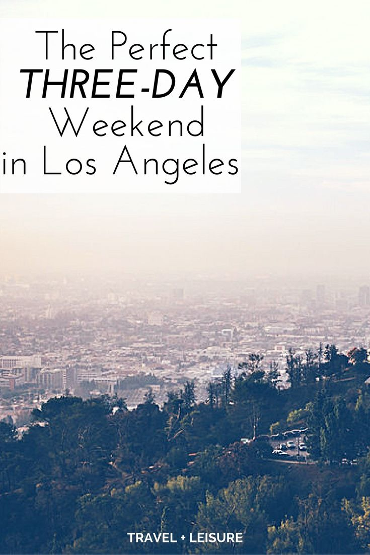 Best 25 three day weekend ideas on pinterest weekend for Los angeles weekend getaways