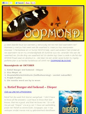 Check out our newsletter: OOPMOND: DUUR nuwe dinge ;-)