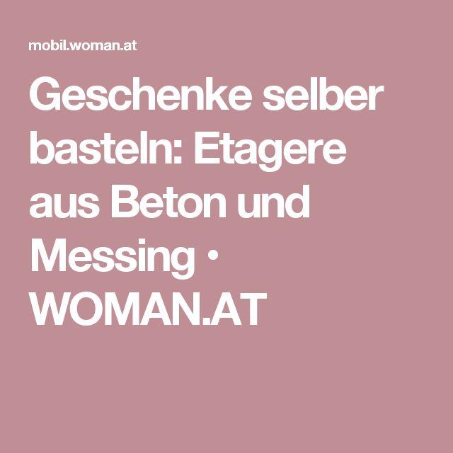 Geschenke selber basteln: Etagere aus Beton und Messing • WOMAN.AT