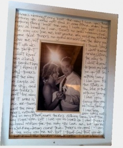 Meaningful framed photo . Very creative way to write a letter or your sentiments towards your significant other