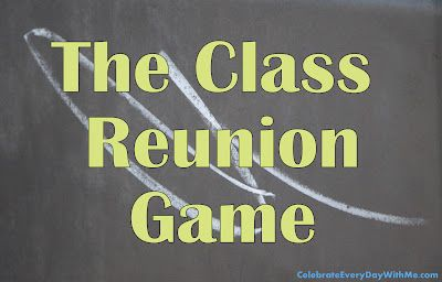 The Class Reunion Game | class reunion ideas and activities