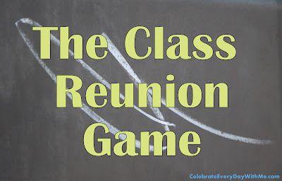 The Class Reunion Game | class reunion ideas and activities