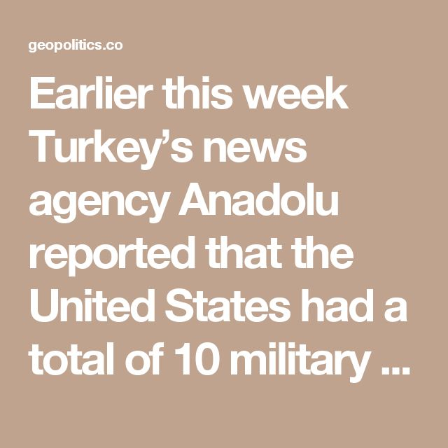 Earlier this week Turkey's news agency Anadolu reported that the United States had a total of 10 military outposts in Syria in the territory controlled by the Kurdish Democratic Union Party (PYD) and Kurdish People's Protection Units (YPG).