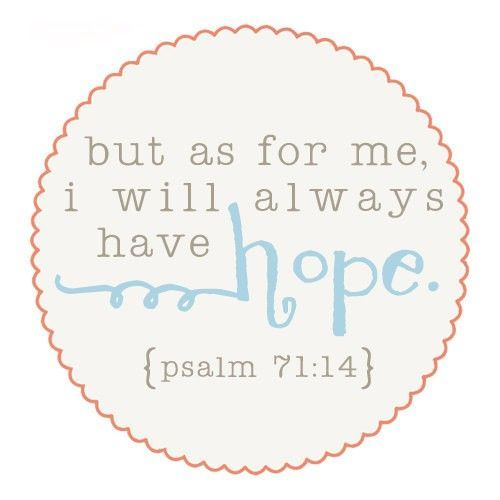 but as for me I will always have hope