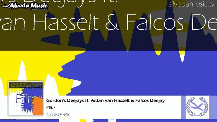 Gordon's Deejays ft. Aidan van Hasselt & Falcos Deejay - Elite (Original...