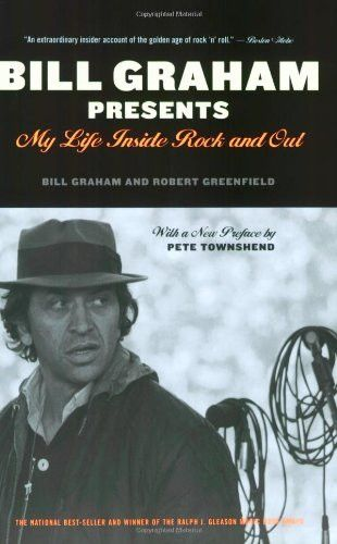 Bill Graham Presents - My Life Inside Rock and Out