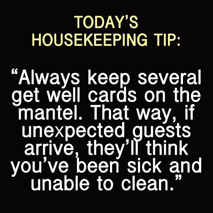 Today's housekeeping tip! Haha Brilliant!